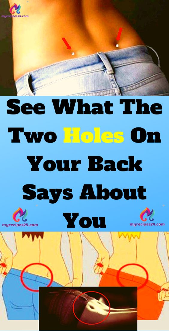 See What The Two Holes On Your Again Says About You!!! – You Did Know