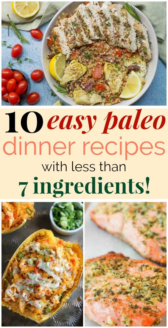 10 Easy Paleo Dinner Recipes with Fewer than 7 Ingredients