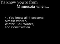 you know you're from minnesota when..