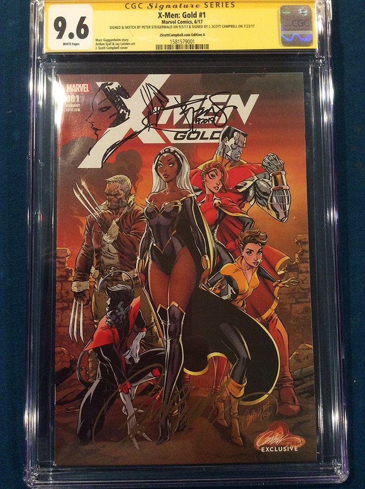 X Men Gold 1 Cgc 9 6 J Scott Campbell Variant Signed Comic Sketch Not Cbcs Comics Scott Campbell X Men