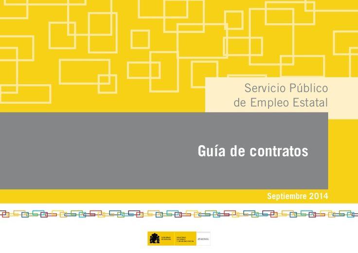 Un manual con la #Guía de CONTRATOS LABORALES en España, realizado por el Servicio Público de Empleo Español vía @AlfredoVela #SEPE #Laboral #Empleo #RRHH