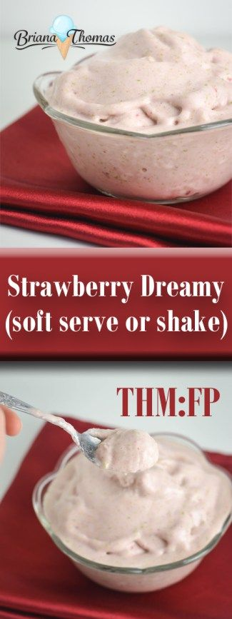Strawberry Dreamy Soft Serve or Shake - THM:FP, low carb, low fat, sugar free, gluten free and egg free with nut free option