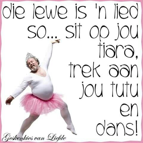 Die lewe is n lied.                                                                                                                                                                                 More