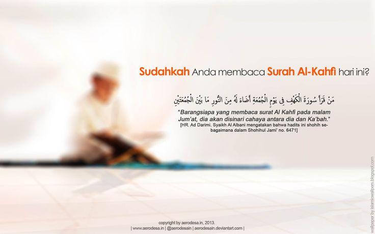 [Share ART]  Keutamaan membaca Surah Al-Kahfi dimalam atau hari jum'at
