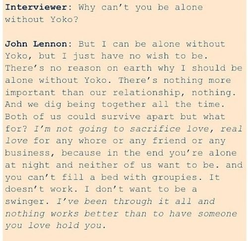 John Lennon on Yoko Ono- My favorite quote of all time. whatta man