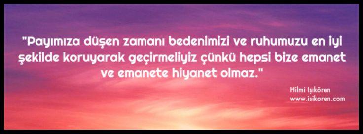 Emanet  http://www.isikoren.com/pay/ #yaşam #hayat #zaman #insan #motivasyon #başarı