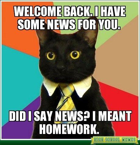Resultado de imagem para welcome back students meme