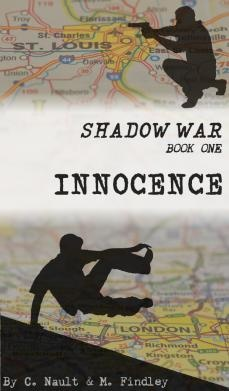Cover of the Shadow War Trilogy Book One : Innocence. It was created by coauthors M. Findley and C. Nault.