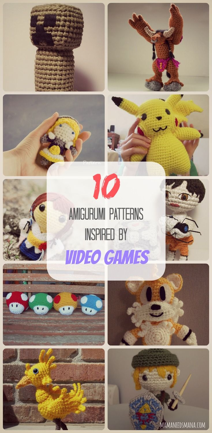 10 Amigurumi patterns inspired by video games. Minecraft, Legend of Zelda, World of Warcraft, Pokemon and more! // http://www.mamaneedsmana.com/2015/01/27/10-amigurumi-patterns-inspired-video-games/