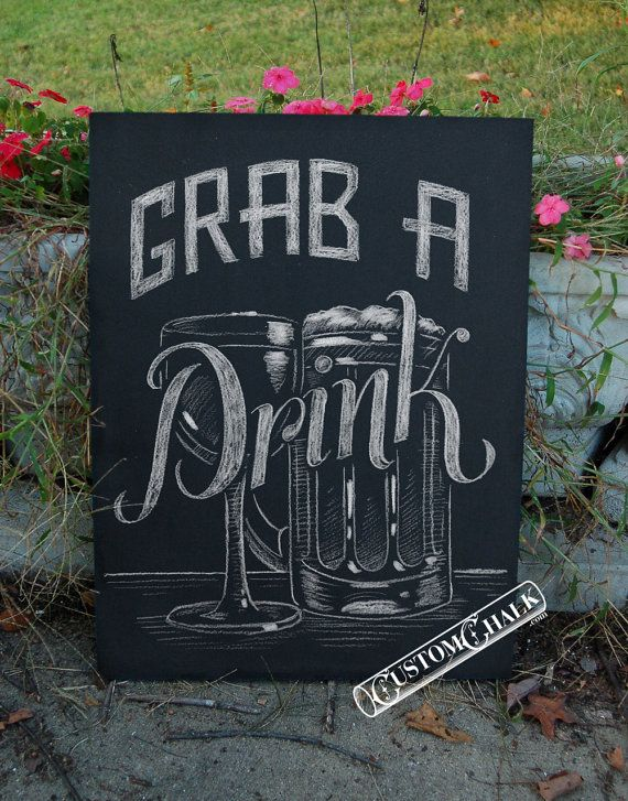 Grab a Drink  Beer & Wine Wedding Bar Sign  Man by customchalk