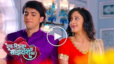Ek Rishta Saajhedari Ka  is an Indian Hindi dialect show TV arrangement, which debuted on 8 August ...