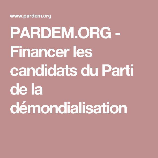 PARDEM.ORG - Financer les candidats du Parti de la démondialisation