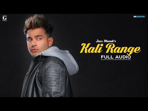 Kali Range : Jass Manak (Official Song) Intense | Latest Punjabi