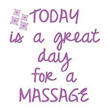 Bildergebnis für Massage Today is a perfect day for a massage