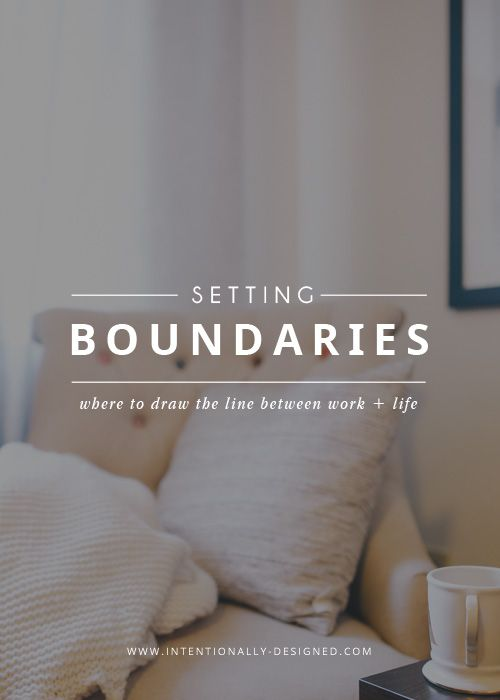 Setting boundaries: where to draw the line between work + life — Setting boundaries for your work and life can be challenging but also life changing. It's hard to know where to draw the line. Even more so when you own your own business or work from home. How do you separate your work from your life? Setting boundaries will help you to draw that line and create more balance between the two.