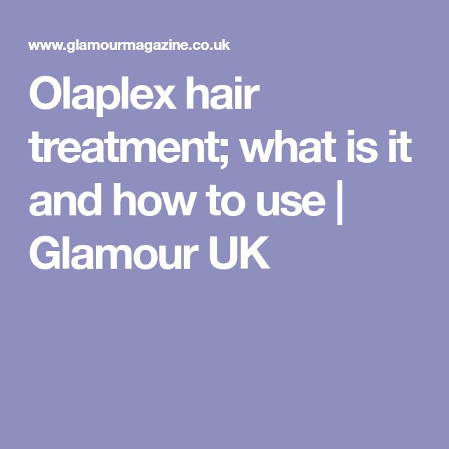 Olaplex hair treatment; what is it and how to use | Glamour UK