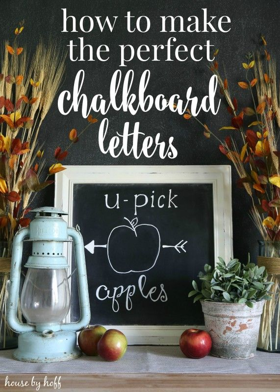 How to Make the Perfect Chalkboard Letters {Back to Basics} - House by Hoff
