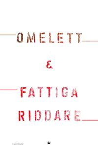 Omelett och Fattiga Riddare