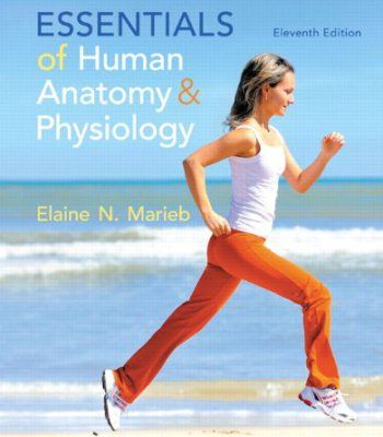 Essentials of Human Anatomy & Physiology Plus MasteringA&P with eText -- Access Card Package (11th Edition) PDF