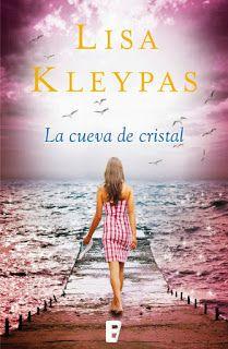 """""""La cueva de cristal"""" por Lisa Kleypas"""