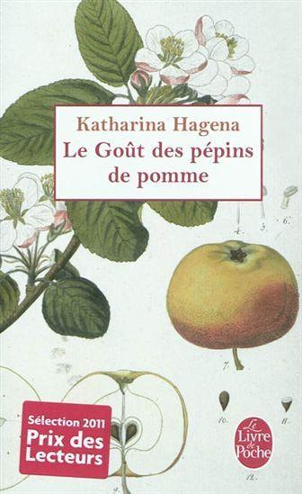 Le Goût des pépins de pomme - KATHARINA HAGENA : A la mort de Bertha, ses trois filles, Inga, Harriet et Christa, et sa petite-fille, Iris, la narratrice, se retrouvent dans la maison de famille, à Bootshaven, dans le nord de l'Allemagne, pour la lecture du testament. Héritière de la maison, Iris veut la revendre mais décide finalement, assaillie par les souvenirs, de la conserver. Prix des lecteurs du livre de poche 2011 (choix des libraires).