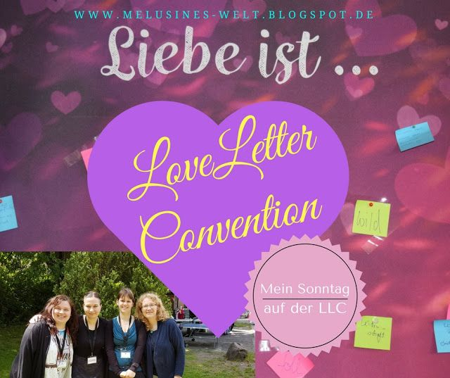 Moin! Jo! und Yee-haw! - Mein Tag 3 der Loveletter Convention www.Melusines-Welt.blogspot.de_Buchmesse #LLC #LoveletterConvention