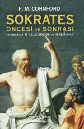 Sokrates Öncesi ve Sonrası - Francis MacDonald Cornford - %24 indirimli : Kitap | idefix.com