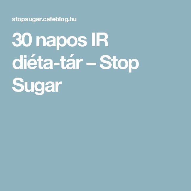 30 napos IR diéta-tár – Stop Sugar