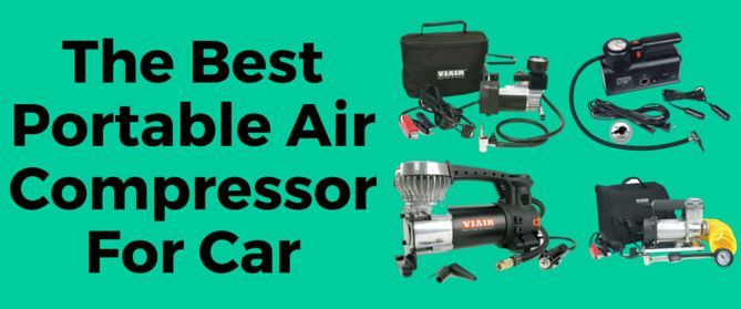 The Best Portable Air Compressor For Car