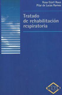 LIBROS DVDS CD-ROMS ENCICLOPEDIAS EDUCACIÓN PREESCOLAR PRIMARIA SECUNDARIA PREPARATORIA PROFESIONAL: LIBRO . TRATADO DE REHABILITACION RESPIRATORIA