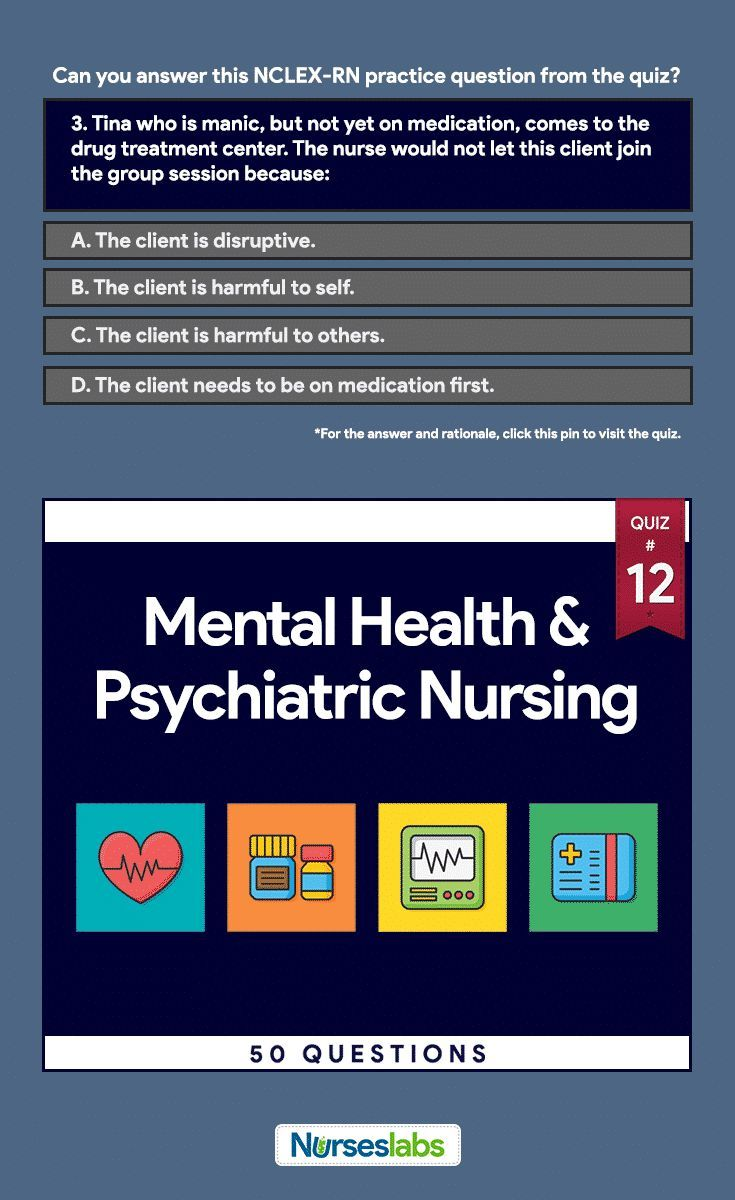 Psychiatric Nursing Practice Quiz #12 (50 Questions