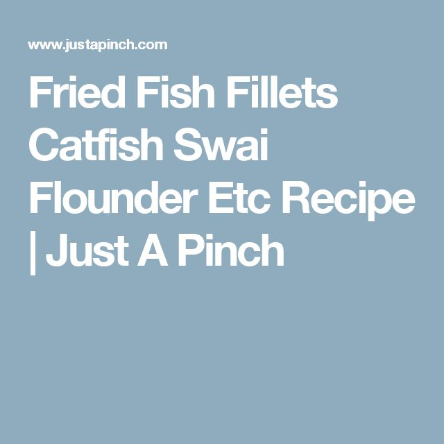 100 swai recipes on pinterest for Swai fish recipes food network
