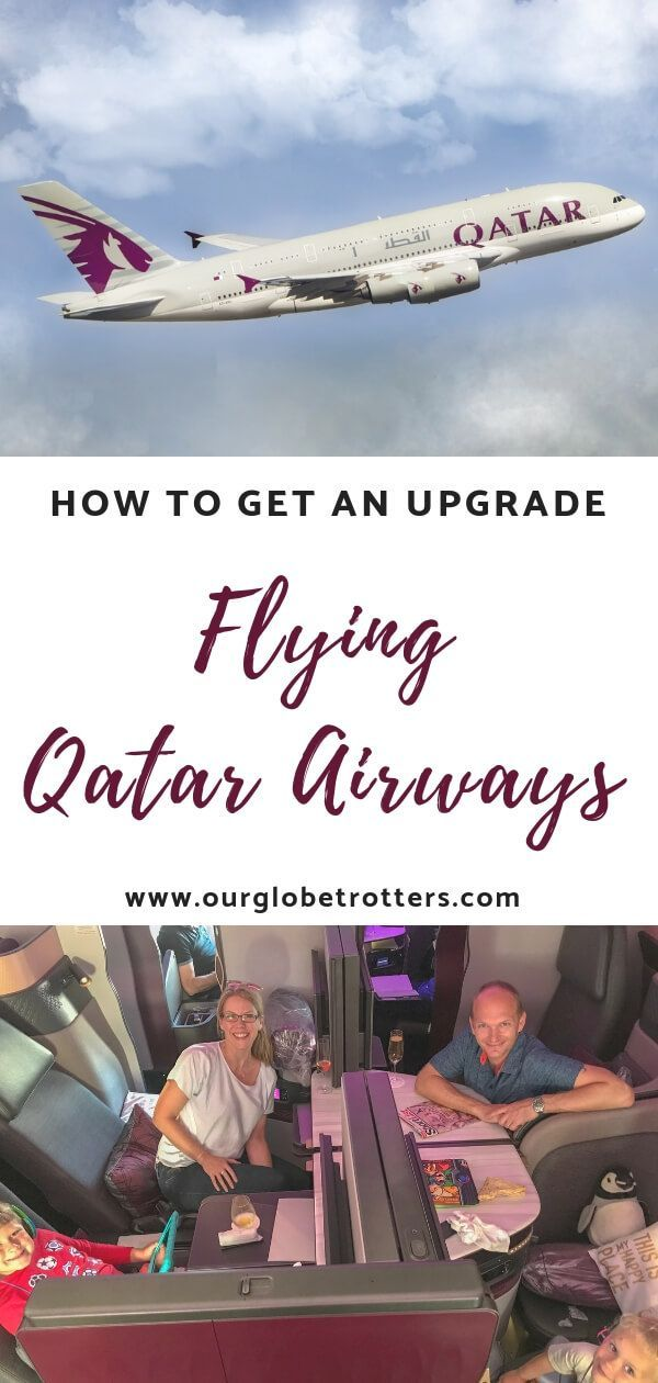 How To Get An Upgrade With Qatar Airways Qatar Travel Family