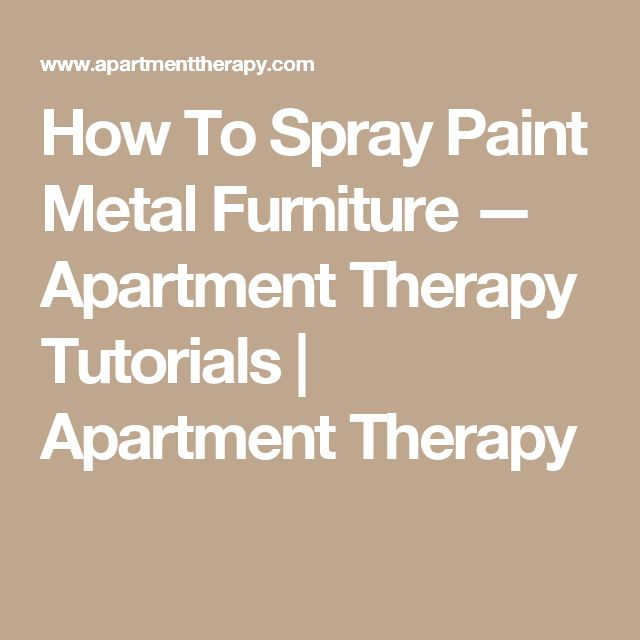 Best 25 Painting Metal Furniture Ideas On Pinterest Paint Metal Painting Metal And Spray