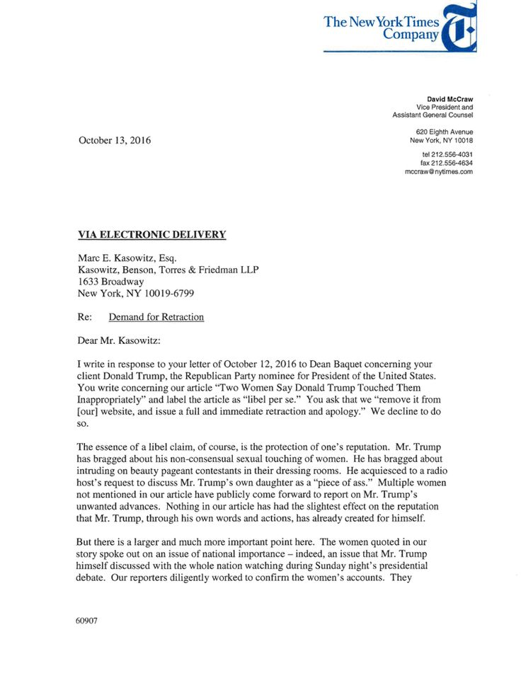 This is the letter David McCraw, vice president and assistant general counsel of The New York Times, wrote in response to a request from Marc E. Kasowitz, Mr. Trump's lawyer, to retract an article that featured two women accusing Mr. Trump of touching them inappropriately years ago, and issue an apology.