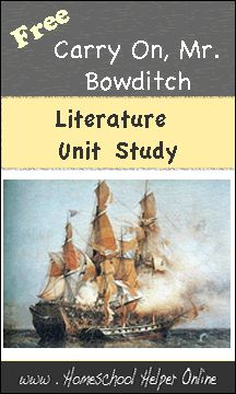One of our favorite family books - Free Literature Unit: Carry on Mr. Bowditch - Homeschool Helper Online