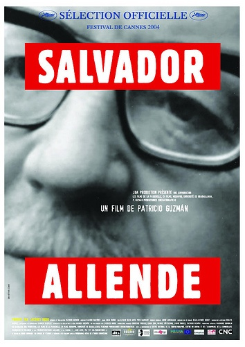Documentary Films. Title: Salvador Allende . Year : 2004. Duration : 100 min. Country : Chile. Direction : Patricio Guzmán. On September 11, 1973, he was overthrown by a military coup… The dictator of Pinochet crushed that democracy which had perfected itself over two centuries.  Thousands of Chileans were murdered and tortured and hundreds of thousands went into exile. This homage that Guzmán pays to Chile's ex-president reminds us of the radiant dream that a generation lived.