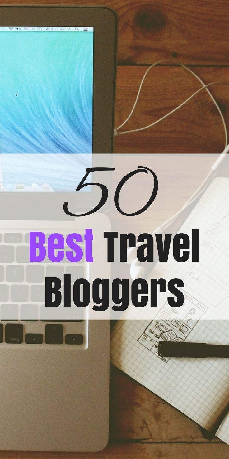 The 50 best travel blogs in the entire world. Hand picked for you.