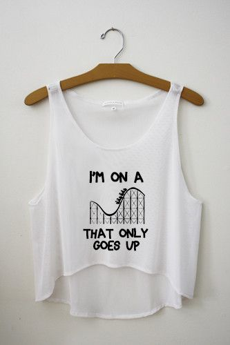 I'm on a roller coaster that only goes up Crop Top|the fault in our stars
