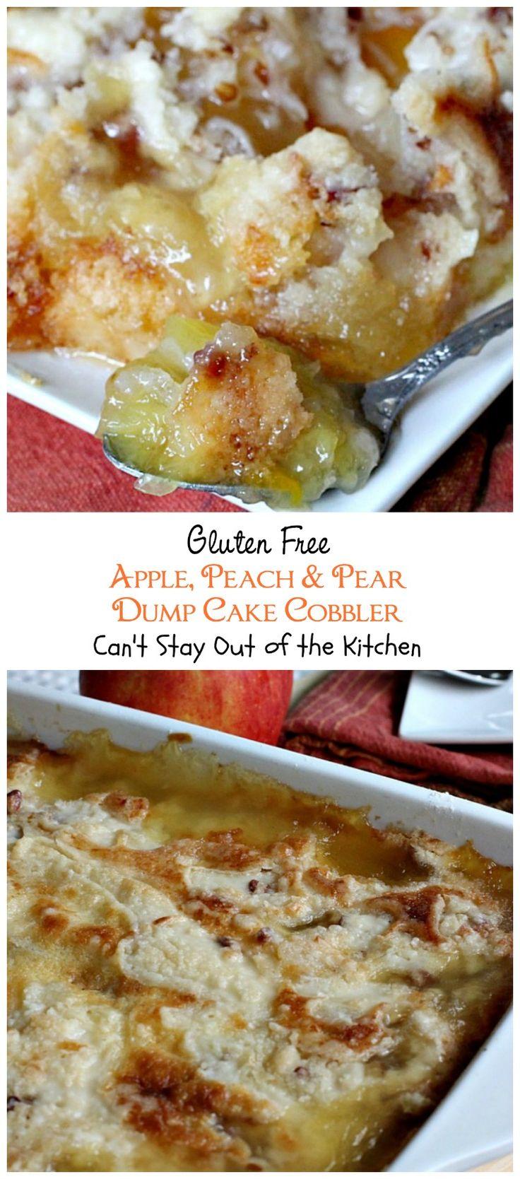 Gluten Free Apple, Peach and Pear Dump Cake Cobbler