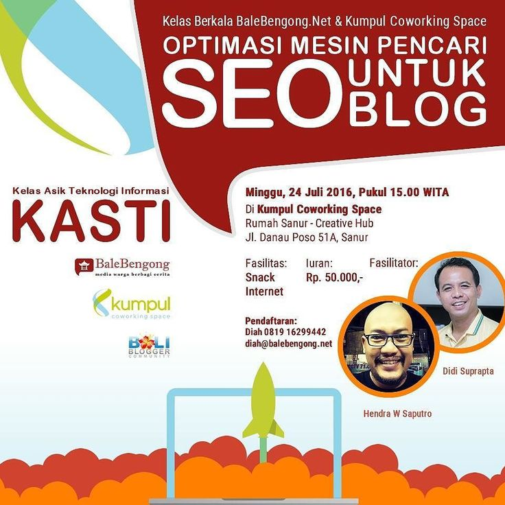 Ada yang masih ngeblog? Bingung mengatur SEO untuk blog? Atau belum tahu yang namanya SEO? . . @balebengong dan @kumpulco mengundang para blogger untuk hadir dalam KASTI (Kelas Asik Teknologi dan Informasi) yang membahas optimasi mesin pencari SEO untuk blog.  Minggu 24 Juli 2016 Pukul 15.00 WITA Investasi: 50.000 (snack & internet) Fasilitator: @hendraws dan @ikads  Pendaftaran: Diah 081916299442 diah@balebengong.net