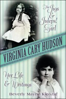 BC alumna Beverly Mayne Kienzle has penned a biography of her grandmother, Virginia Cary Hudson (1894-1954), whose collection of essays, published after her death, sold more than a million copies and was on the New York Times Best Seller list for more than 60 weeks. Virginia Cary Hudson, the Jigs & Juleps! Girl: Her Life & Writings