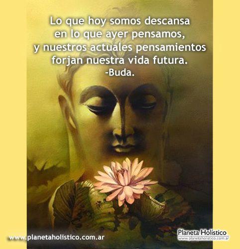 Frase de Buda - Lo que somos