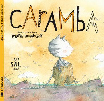 Caramba colecciona orugas, cuenta cuentos, hace tortillas de queso… ¡Pero no sabe volar! Un gato diferente a todos.
