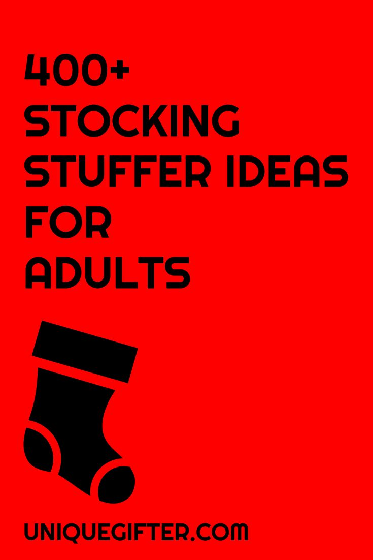 400 Stocking Stuffer Ideas For Adults