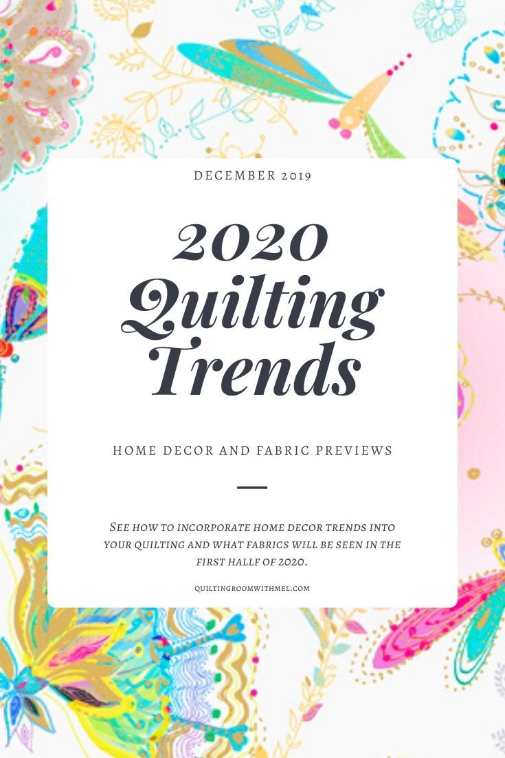 2020 Quilting Trends Quilts Trending Decor Diy Craft Projects