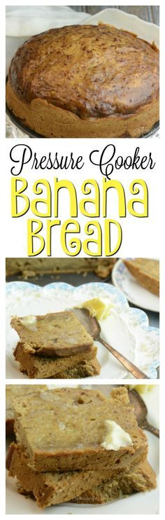 PRESSURE COOKER BANANA BREAD