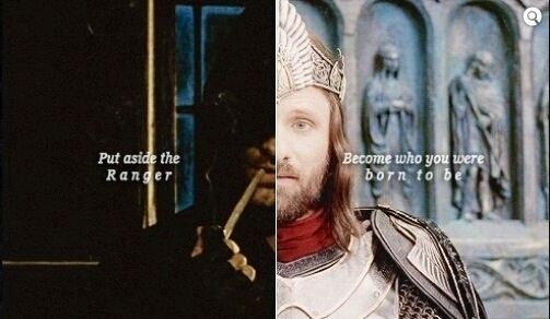 Aragorn will always be one of my favorite characters. Book or movie. Either or.