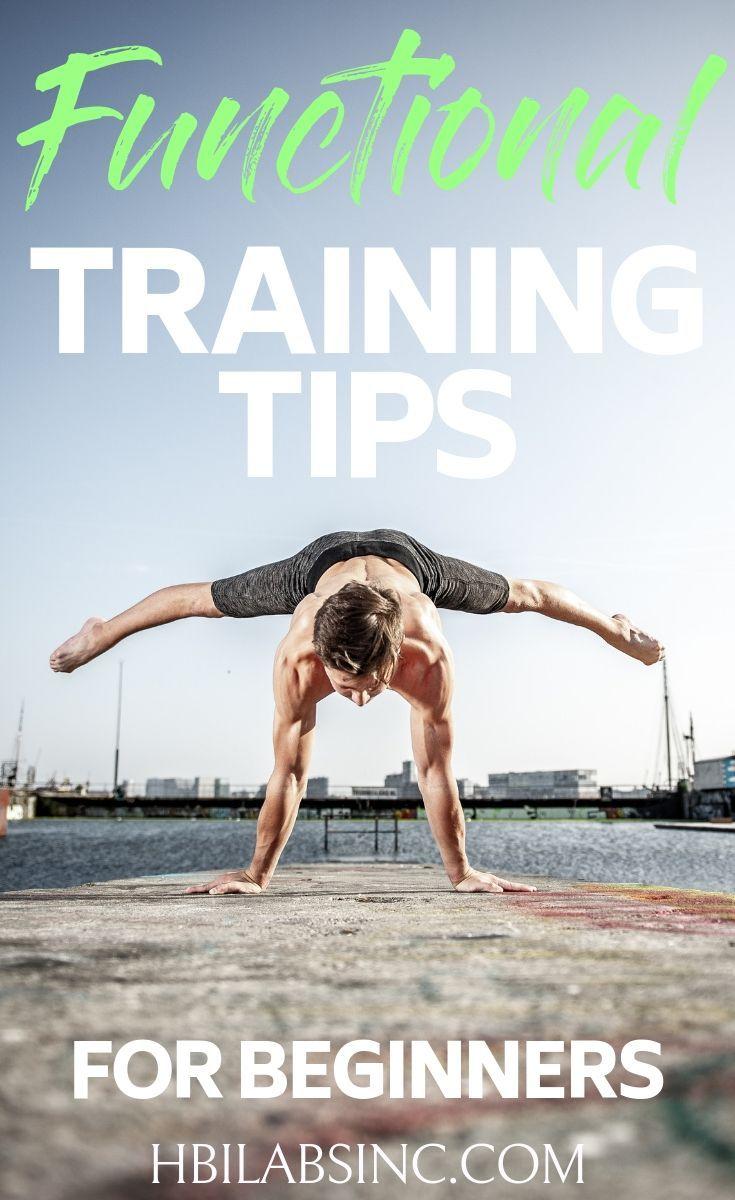 Functional Training Tips For Beginners Men Health Tips Functional Training Fitness Tips For Men