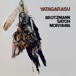 """""""Yatagarasu"""" - Brötzmann, Satoh, Moiyama wyd. NotTwo"""